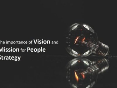 The importance of Vision and Mission for People Strategy